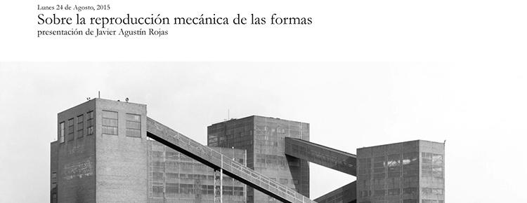 2015_08_26-sobre-la-reproduccion-mecanica-de-las-formas_poster-web_0